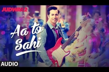 Aa Toh Sahii Mp3 Song Download