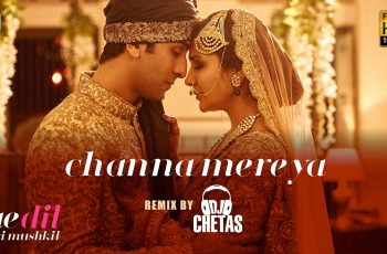 Channa Mereya Mp3 Song Download