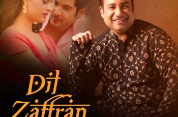 Dil Zaffran Mp3 Song Download