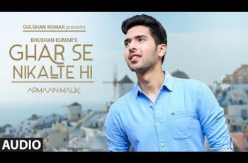 Ghar Se Nikalte Hi Mp3 Song Download