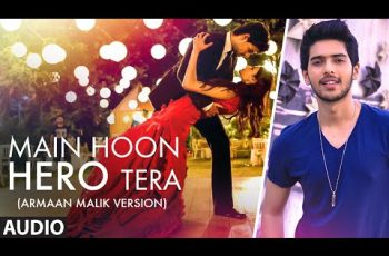 Main Hoon Hero Tera Mp3 Song Download