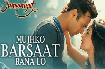 Mujhko Barsaat Bana Lo Mp3 Song Download