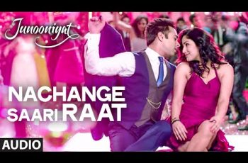 Nachange Saari Raat Mp3 Song Download