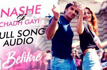 Nashe Si Chadh Gayi Mp3 Song Download