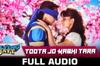 Toota Jo Kabhi Tara Mp3 Song Download