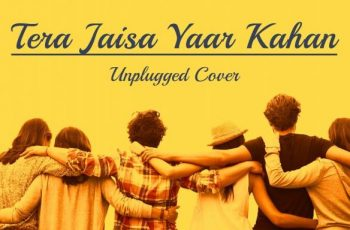 Tere Jaisa Yaar Kahan Mp3 Song Download