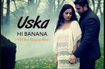Uska Hi Banana Mp3 Song Download
