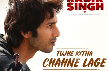 Tujhe Kitna Chahne Lage Mp3 Song Download