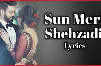 Sun Meri Shehzadi Main Tera Shehzada Mp3 Song Download