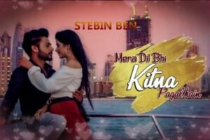 Mera Dil Bhi Kitna Pagal Hai Mp3 Song Download