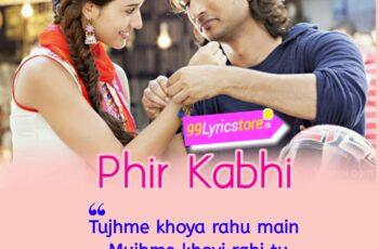 PHIR KABHI Mp3 Song Download