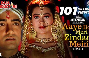 Aaye Ho Meri Zindagi Mein Mp3 Song Download