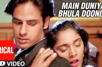 Main Duniya Bhula Dunga Mp3 Song Download