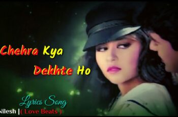 Chehra Kya Dekhte Ho Mp3 Song Download