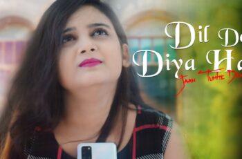 Dil De Diya Hai Jaan Tumhe Denge Mp3 Song Download
