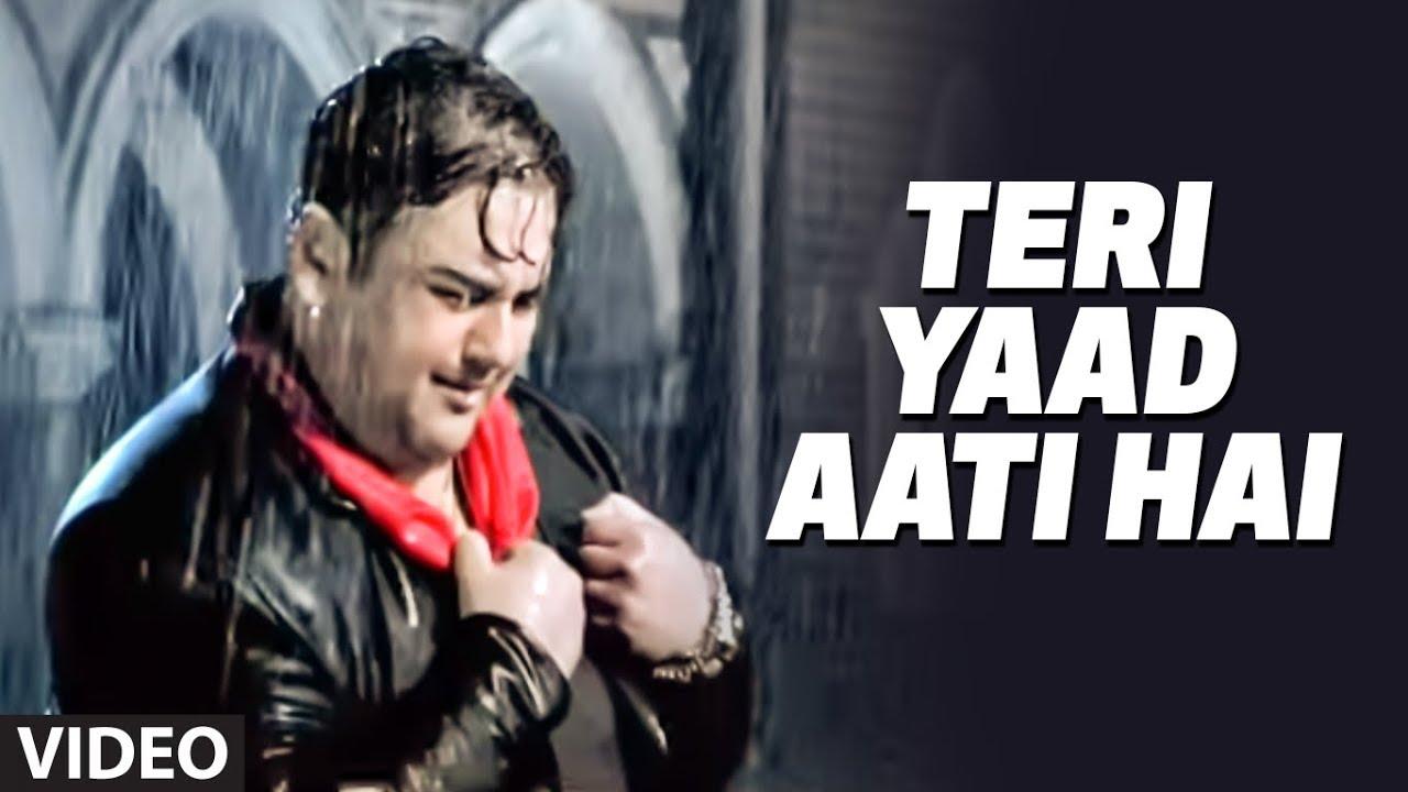 Teri Yaad Adnan Sami Super Hit Mp3 Song Download