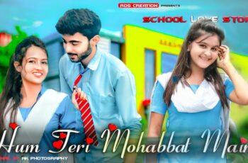 Hum Teri Mohabbat Mein Yun Pagal Mp3 Song