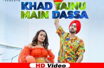 KHAD TAINU MAIN DASSA Mp3 Song Download