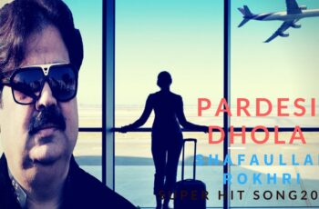 Pardesi Dhola Mp3 Song Download