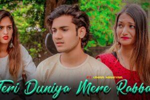 Teri Duniya Mere Rabba Mp3 Song Download