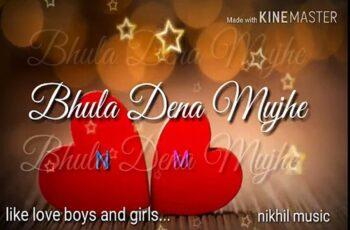 Bhula Dena Mujhe Mp3 Song Download