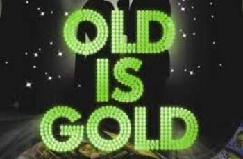 Old Is Gold Mp3 Song Download