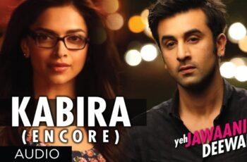 Kabira Mp3 Song Download Kabira Mp3 Song Download