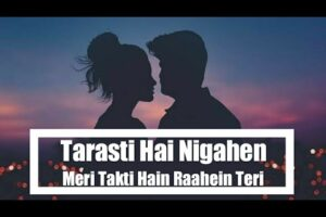 tarasti hai nigahen mp3 song download